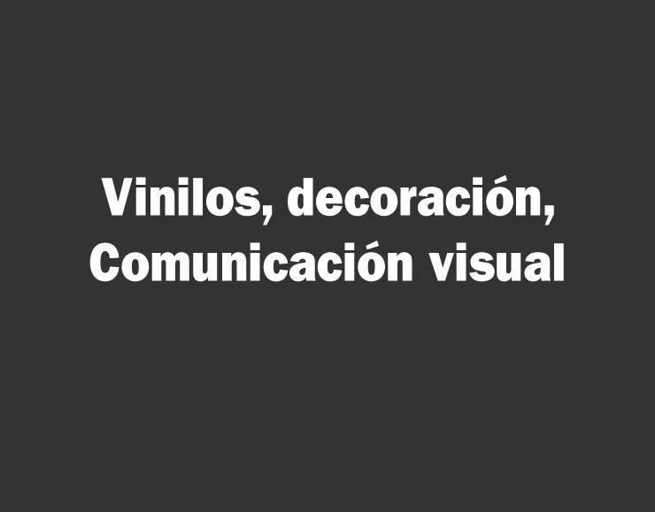 Trabajos de vinilado, señalética y comunicación visual